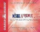 Message Remix Psalms & Proverbs-MS: The Bible in Contemporary Language: Eugene Peterson & Steven Chapman & Rebecca St James