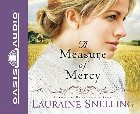 A Measure of Mercy: Lauraine Snelling & Renee Ertl