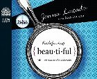 Redefining Beautiful: What God Sees When God Sees You: Jenna Lucado &amp; Jenna Lucado &amp; Max Lucado