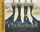 Courageous: Randy Alcorn &amp; Stephen Kendrick &amp; Alex Kendrick