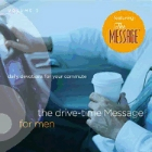 The Drive-Time Message for Men, Volume 2: Daily Devotions for Your Commute: Jeff Atwood & Matt Moran