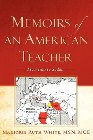 Memoirs of an American Teacher: Marjorie White