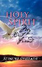 Holy Spirit My Best Friend: Atinuke Omisade