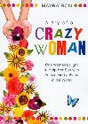 Diary of a Crazy Woman: One Woman's Fight to Help Her Son with Autism Find a Place in the World: Mayra Ron