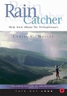Raincatcher: Help from Above for Entrepreneurs: Curtis Mosley