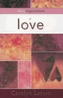 Daily Inspirations of Love: Carolyn Larsen