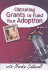 Obtaining Grants to Fund Your Adoption: Mardie Caldwell